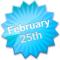 February25