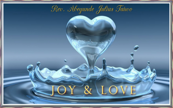 Joy & Love Rev Abegunde Julius Taiwo