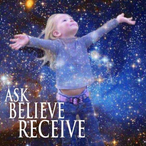 Ask ● Believe ● Receive